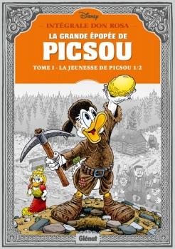 Couverture La Grande Épopée de Picsou, tome 1 : La Jeunesse de Picsou, partie 1