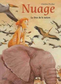 Couverture Nuage, tome 1 : Le Don de la nature