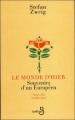 Couverture Le monde d'hier : Souvenirs d'un européen Editions Belfond 1993