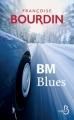Couverture BM blues Editions Belfond 2012