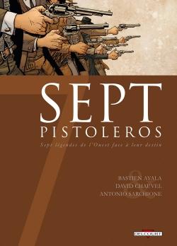 Couverture Sept, saison 2, tome 7 : Sept pistoleros