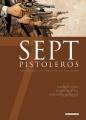 Couverture Sept, saison 2, tome 7 : Sept pistoleros Editions Delcourt (Conquistador) 2012