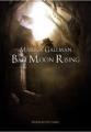 Couverture Bad Moon Rising, tome 1 : Le Choc Editions du Petit Caveau 2012