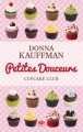 Couverture Cupcake club, tome 2 : Petites douceurs Editions Milady (Central Park) 2012