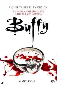 Couverture Buffy contre les vampires, tome 01 : La moisson