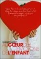 Couverture Au coeur des émotions de l'enfant Editions Marabout (Poche Enfant) 2006