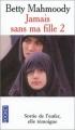 Couverture Jamais sans ma fille, tome 2 : Pour l'amour d'un enfant Editions Pocket 2010
