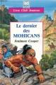 Couverture Le dernier des Mohicans, abrégée Editions Hemma (Livre club jeunesse) 1993