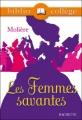 Couverture Les Femmes savantes Editions Hachette (Biblio collège) 2007