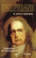 Couverture Talleyrand : Le prince immobile Editions Fayard 2004