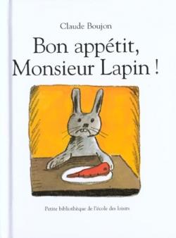 Couverture Bon appétit, Monsieur Lapin !