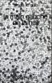 Couverture La Main gauche de la nuit Editions Robert Laffont (Ailleurs & demain) 1971
