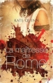 Couverture La maîtresse de Rome Editions France Loisirs 2012
