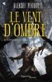 Couverture Les chroniques de Siala, tome 3 : Le vent d'ombre Editions Pygmalion (Fantasy) 2012