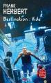 Couverture Programme conscience, tome 1 : Destination : Vide Editions Le Livre de Poche (Science-fiction) 2007