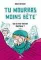 Couverture Tu mourras moins bête, tome 2 : Quoi de neuf, docteur Moustache ? Editions Ankama 2012