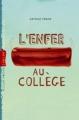 Couverture L'enfer au collège Editions Milan (Poche - Junior - Tranche de vie) 2012