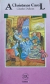 Couverture Un chant de Noël / Le drôle de Noël de Scrooge / Cantique de Noël Editions Easy Readers (Classics) 1976