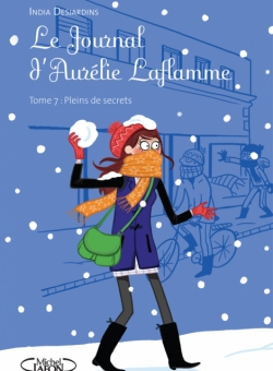 Couverture Le Journal d'Aurélie Laflamme, tome 7 : Plein de secrets