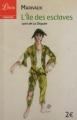 Couverture L'île des esclaves Editions Librio (Théâtre) 2012