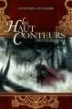 Couverture Les Haut Conteurs, tome 1 : La Voix des Rois Editions France Loisirs 2012
