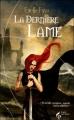 Couverture La Dernière Lame Editions Le Pré aux Clercs (Pandore) 2012