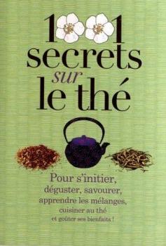 Couverture 1001 secrets sur le thé