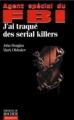 Couverture Agent spécial du FBI : J'ai traqué des serial killers Editions du Rocher (Document) 1997