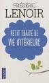 Couverture Petit traité de vie intérieure Editions Pocket 2012