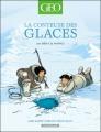 Couverture La conteuse des glaces : Une aventure en pays inuit Editions Dargaud (Géo BD) 2012