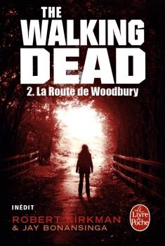 Couverture The walking dead (roman), tome 2 : La route de Woodbury