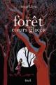 Couverture La forêt des coeurs glacés Editions Seuil (Jeunesse) 2012