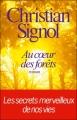 Couverture Au coeur des forêts Editions France Loisirs 2012