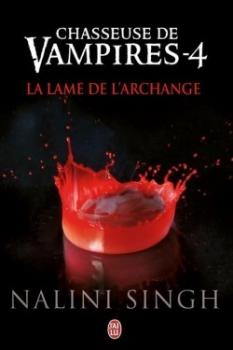 Couverture Chasseuse de vampires, tome 04 : La lame de l'archange