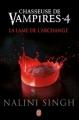 Couverture Chasseuse de vampires, tome 04 : La lame de l'archange Editions J'ai Lu (Darklight) 2012