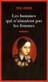 Couverture Millénium, tome 1 : Les hommes qui n'aimaient pas les femmes Editions Le Grand Livre du Mois 2009