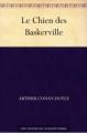 Couverture Sherlock Holmes, tome 5 : Le Chien des Baskerville Editions Une oeuvre du domaine public 2012
