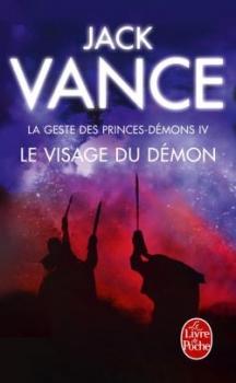 Couverture La Geste des Princes-démons, tome 4 : Le visage du démon