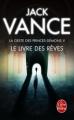 Couverture La Geste des Princes-démons, tome 5 : Le Livre des Rêves Editions Le Livre de Poche 2012