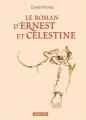 Couverture Le roman d'Ernest et Célestine Editions Casterman 2012