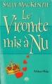 Couverture Noblesse oblige, tome 6 : Le Vicomte mis à nu Editions Milady (Pemberley) 2012