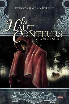 Couverture Les Haut Conteurs, tome 5 : La Mort Noire