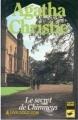Couverture Le secret de Chimneys Editions Librairie des  Champs-Elysées  (Le club des masques) 1933