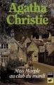 Couverture Miss Marple au club du mardi / Le club du mardi continue Editions Librairie des  Champs-Elysées  (Le club des masques) 1966