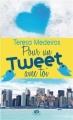 Couverture Pour un tweet avec toi Editions Milady (Central Park) 2012