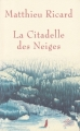 Couverture La Citadelle des Neiges Editions NiL 2005