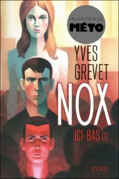 Couverture Nox, tome 1 : Ici-bas