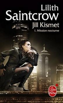 Couverture Jill Kismet, tome 1 : Mission Nocturne