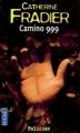 Couverture Camino 999 Editions Pocket (Policier) 2009