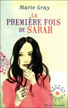 Couverture Oseras-tu ?, tome 1 : La première fois de Sarah-Jeanne